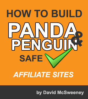 How To Build Panda (And Penguin) Proof Affiliate Sites – Top